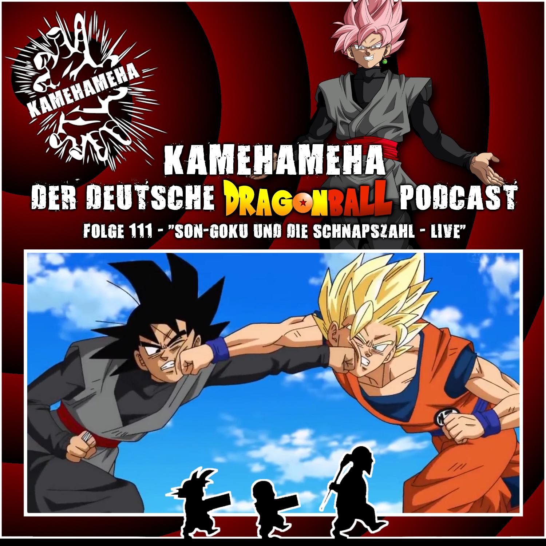 Folge 111 - Son-Goku und die Schnapszahl - LIVE